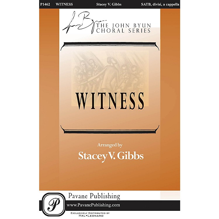 Pavane Witness SATB DV A Cappella arranged by Stacey Gibbs