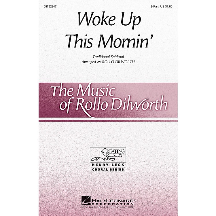 Hal LeonardWoke Up This Mornin' 2-Part arranged by Rollo Dilworth