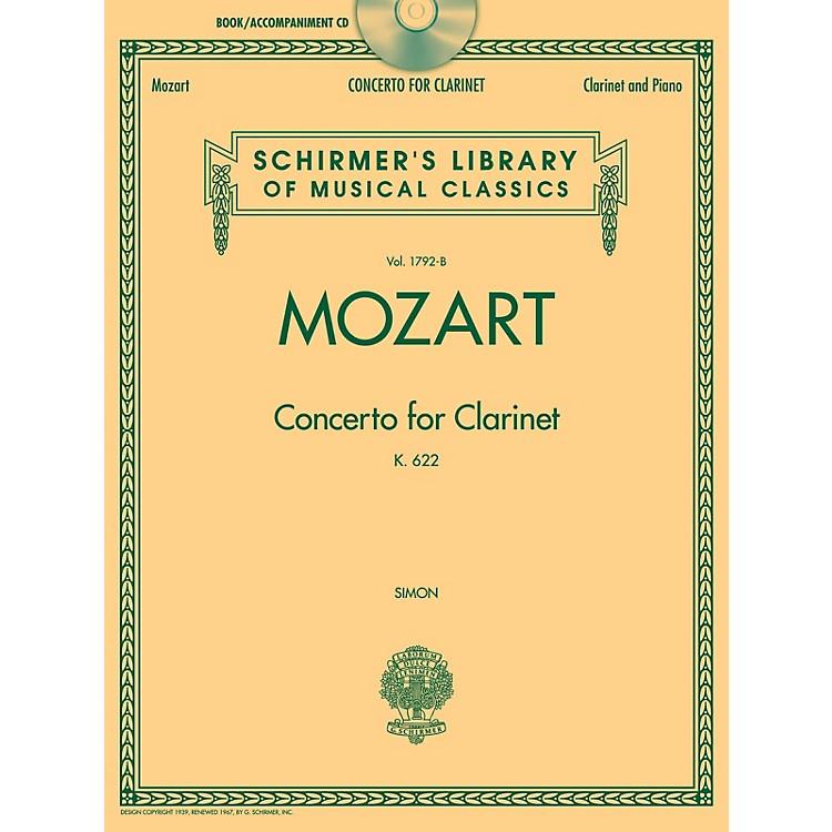 G. SchirmerWolfgang Amadeus Mozart - Concerto for Clarinet, K. 622 Woodwind Series BK/CD
