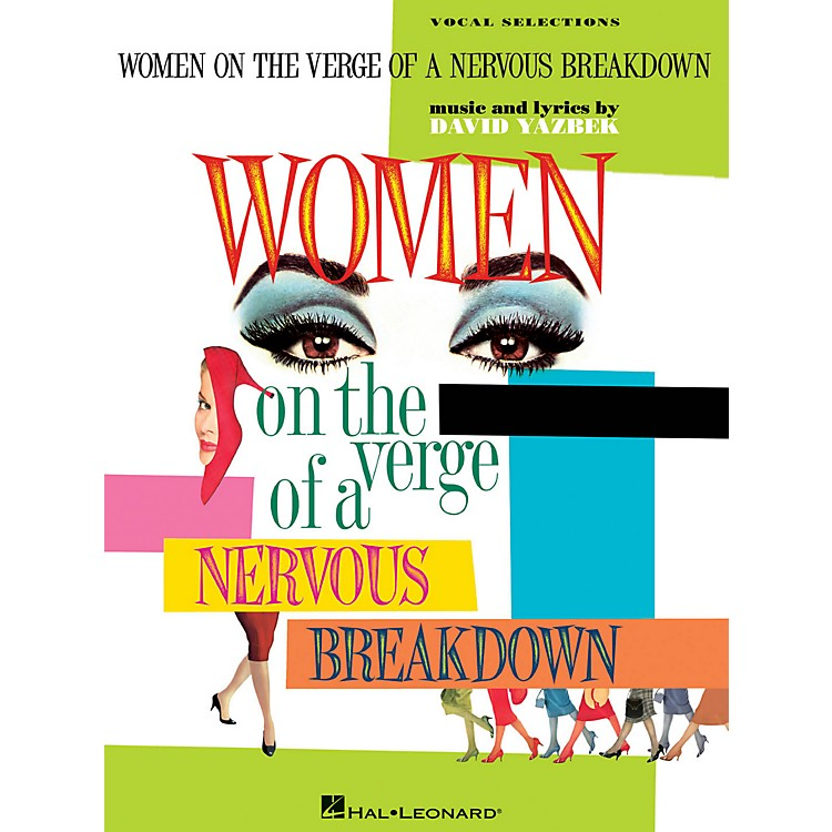 Hal LeonardWomen On The Verge Of A Nervous Breakdown - Piano/Vocal Selections