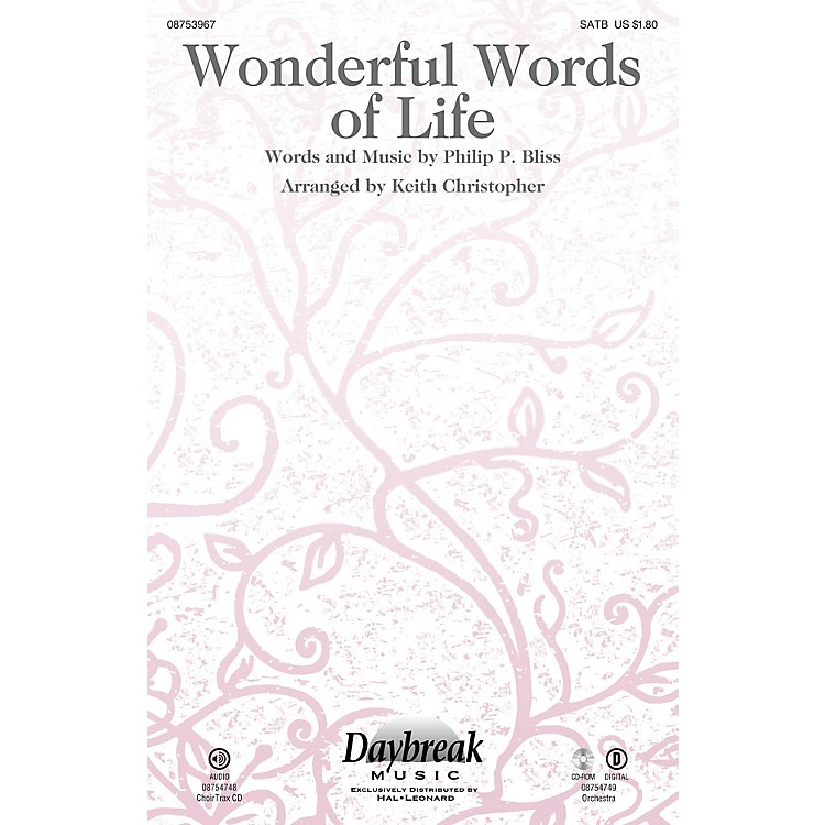 Daybreak Music Wonderful Words of Life SATB arranged by Keith Christopher