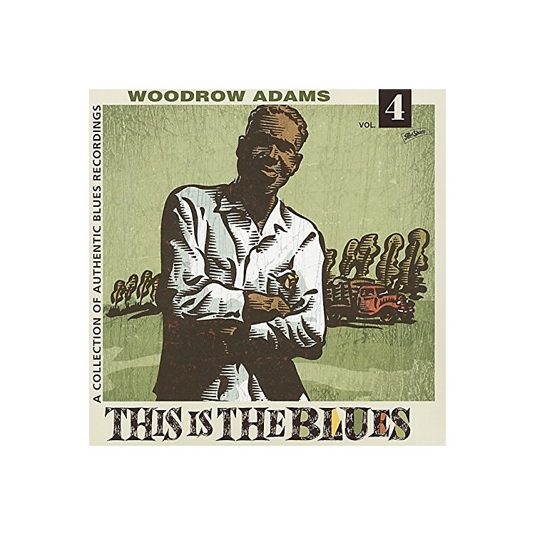 Alliance Woodrow Adams - This Is The Blues 4