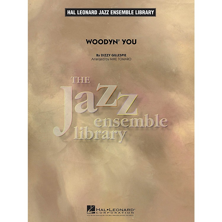 Hal Leonard Woodyn' You Jazz Band Level 4 Arranged by Mike Tomaro