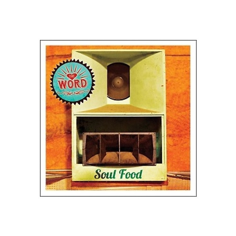 Alliance Word - Soul Food