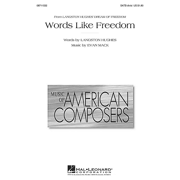 Hal LeonardWords Like Freedom (from Langston Hughes' Dream of Freedom) SATB composed by Evan Mack