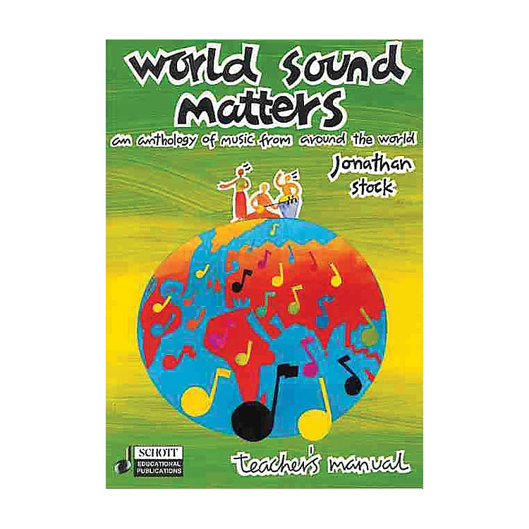 SchottWorld Sound Matters - An Anthology of Music from Around the World Schott Series Softcover