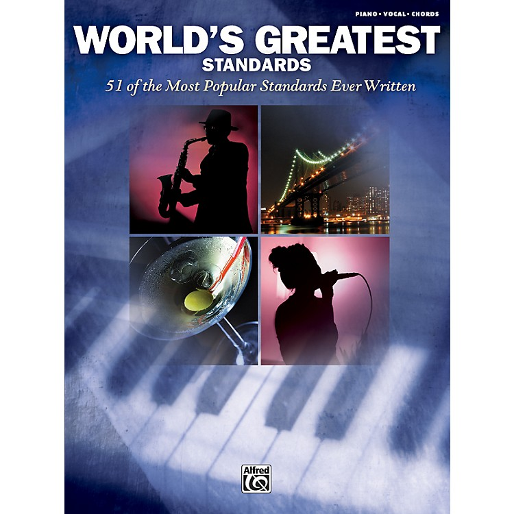 AlfredWorld's Greatest Standards - Piano, Vocal, and Chords Book
