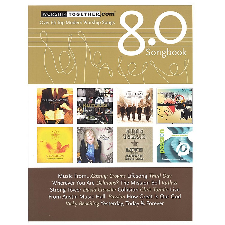 Hal LeonardWorship Together Songbook 8.0 Sacred Folio Series Softcover Performed by Various