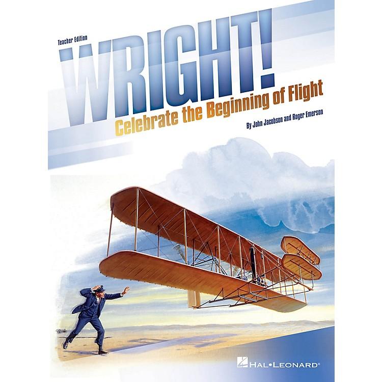 Hal LeonardWright! (Celebrate the Beginning of Flight) Performance/Accompaniment CD Composed by John Jacobson