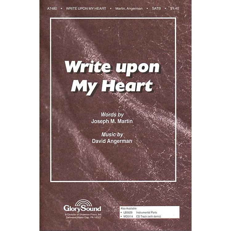 Hal LeonardWrite Upon My Heart SATB