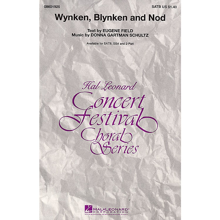 Hal Leonard Wynken, Blynken, and Nod SATB composed by Donna Gartman Schultz