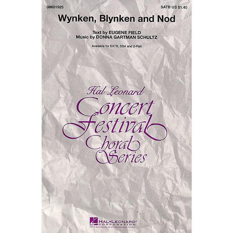 Hal LeonardWynken, Blynken, and Nod SSA Composed by Donna Gartman Schultz