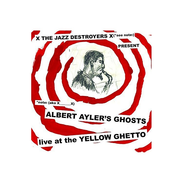 AllianceX___X - Albert Ayler's Ghosts Live at the Yellow Ghetto