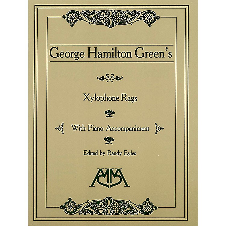 Meredith MusicXylophone Rags of George Hamilton Green