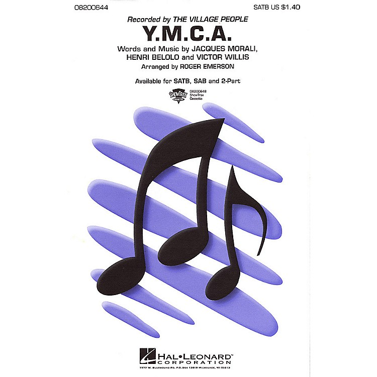 Hal Leonard Y.M.C.A. 2-Part by The Village People Arranged by Roger Emerson