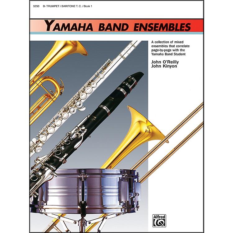 AlfredYamaha Band Ensembles Book 1 Trumpet Baritone T.C.