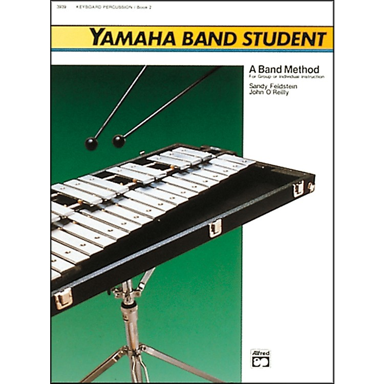 AlfredYamaha Band Student Book 2 Keyboard Percussion