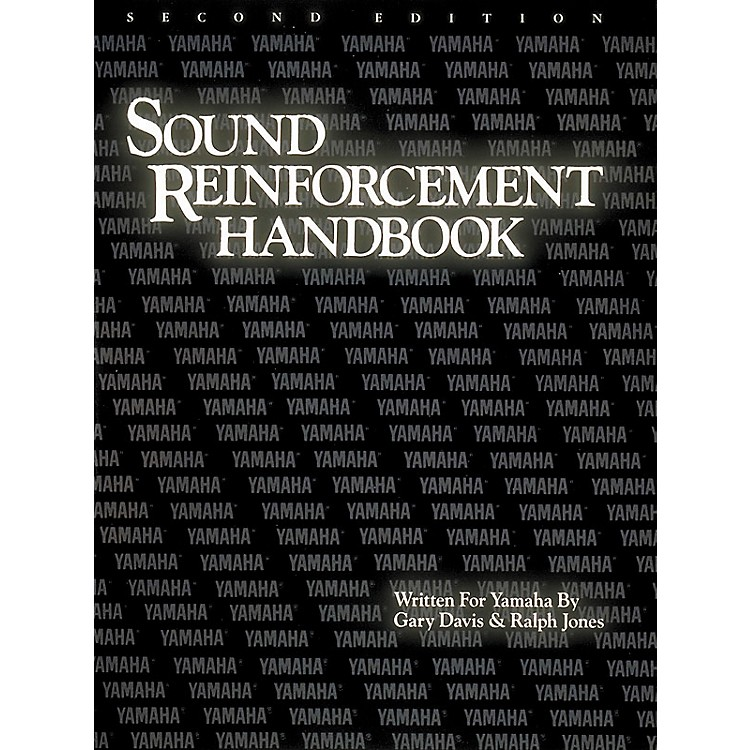 Hal Leonard Yamaha Sound Reinforcement Handbook Second Edition