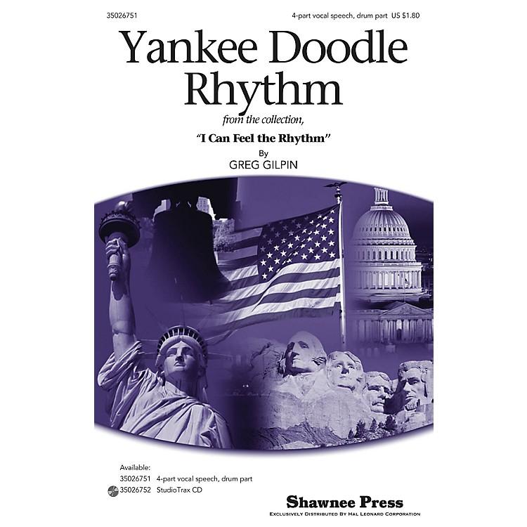 Shawnee PressYankee Doodle Rhythm 4PT VOCAL SPEECH, DRUM composed by Greg Gilpin