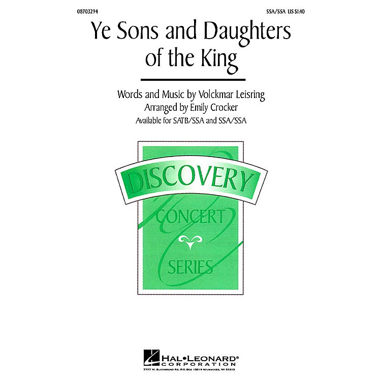 Hal LeonardYe Sons and Daughters of the King SSA/SATB