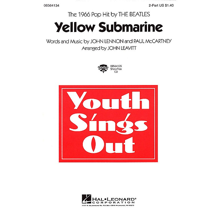Hal Leonard Yellow Submarine 2-Part by The Beatles arranged by John Leavitt