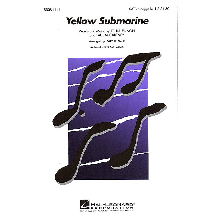 Hal Leonard Yellow Submarine SAB A Cappella by The Beatles Arranged by Mark Brymer
