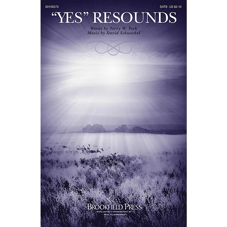 Brookfield Yes Resounds SATB composed by David Schwoebel