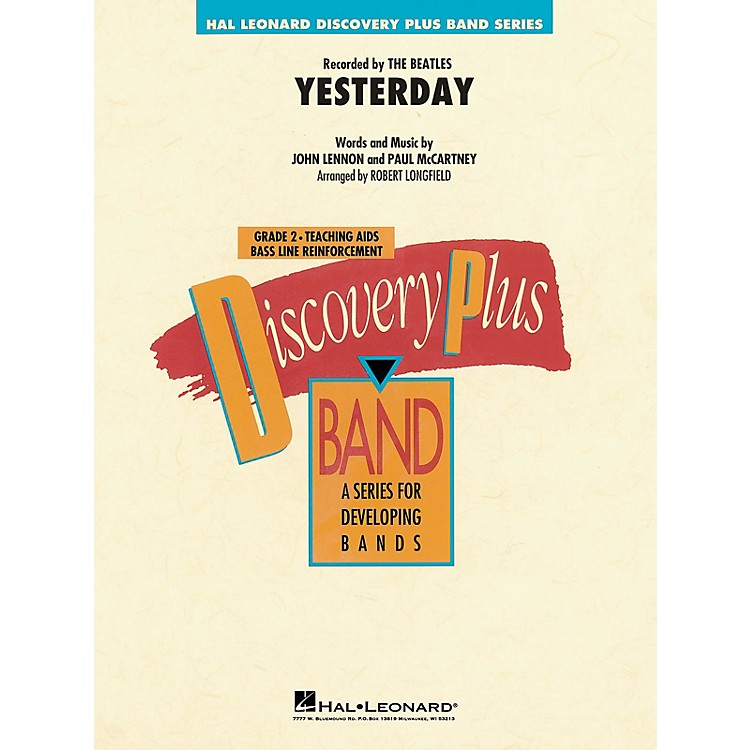 Hal LeonardYesterday - Discovery Plus Concert Band Series Level 2 arranged by Robert Longfield