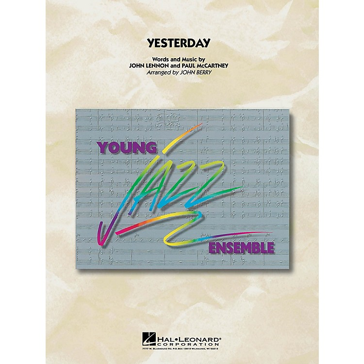 Hal Leonard Yesterday Jazz Band Level 3 by The Beatles Arranged by John Berry