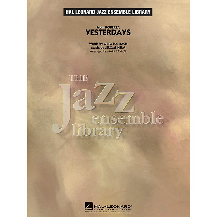 Hal LeonardYesterdays Jazz Band Level 4 Arranged by Mark Taylor