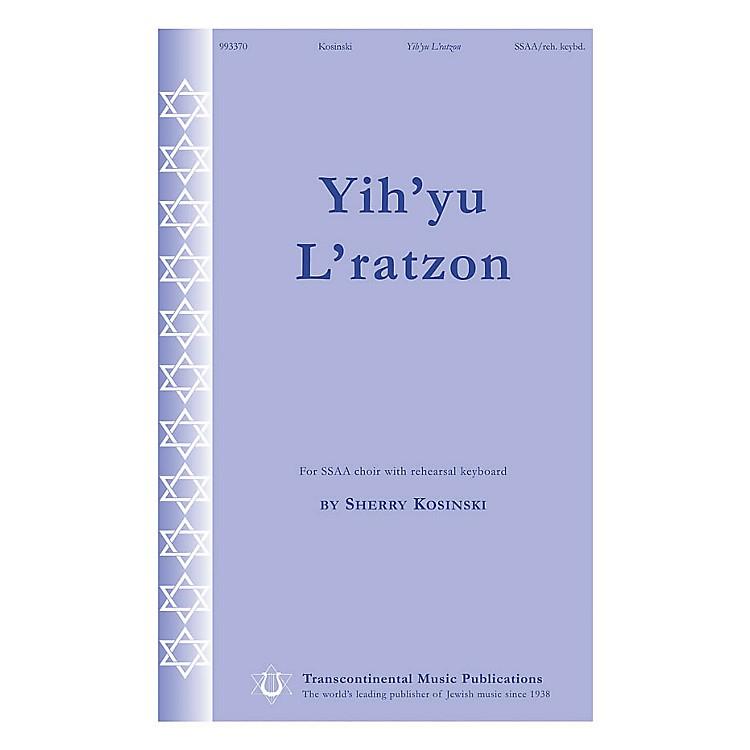 Transcontinental MusicYih'yu L'ratzon SSAA composed by Sherry Kosinski