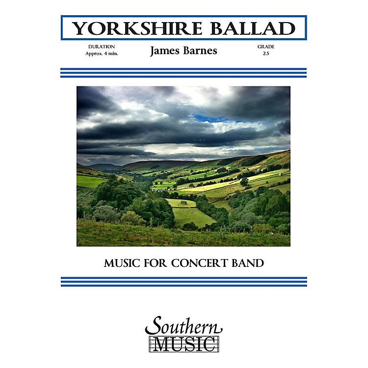 SouthernYorkshire Ballad (UIL 2) Concert Band Level 2 Composed by James Barnes