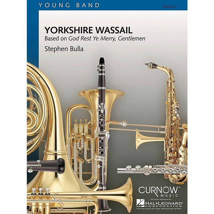Curnow MusicYorkshire Wassail (Grade 2 - Score Only) Concert Band Level 2 Composed by Stephen Bulla
