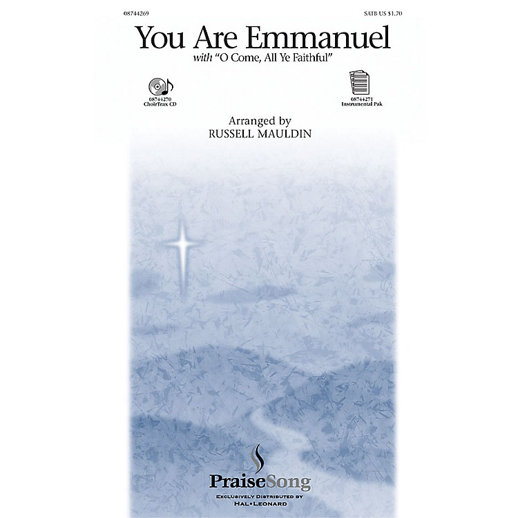 PraiseSongYou Are Emmanuel SATB arranged by Russell Mauldin