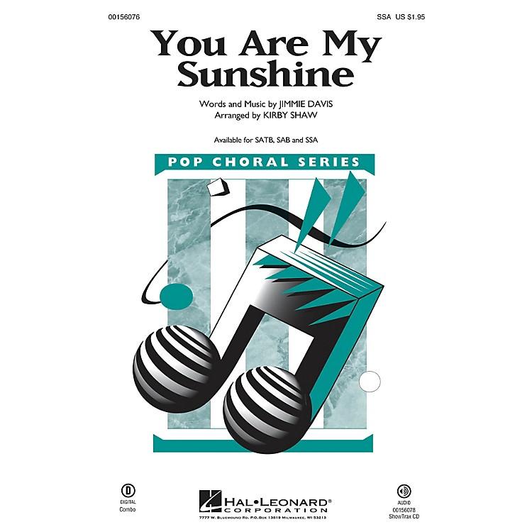 Hal LeonardYou Are My Sunshine SSA arranged by Kirby Shaw