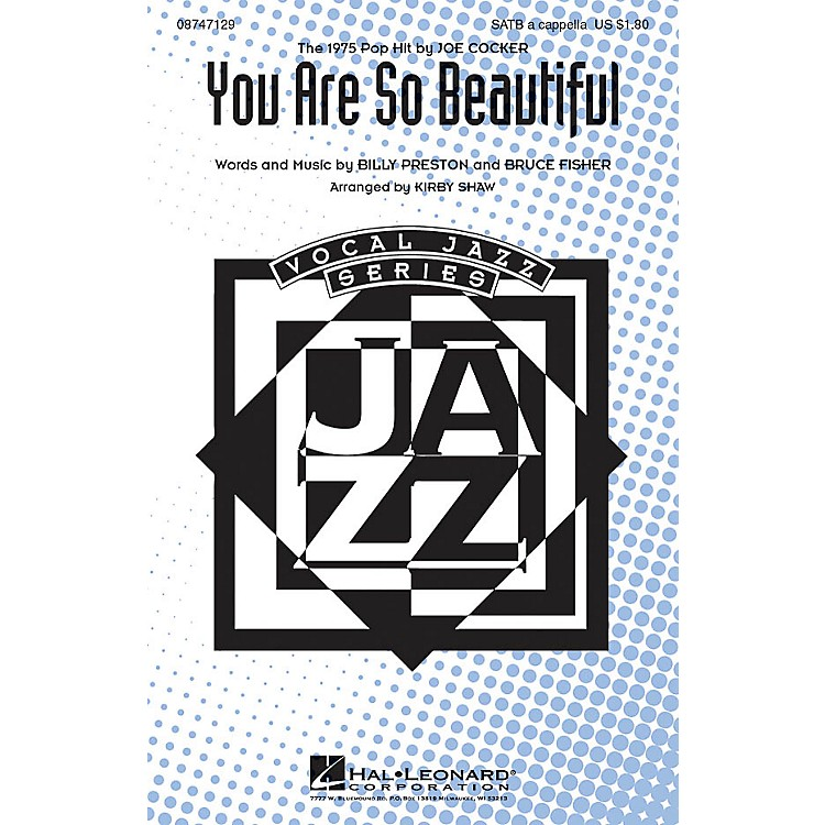 Hal Leonard You Are So Beautiful SATB a cappella by Joe Cocker arranged by Kirby Shaw