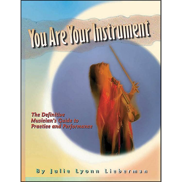 Hal LeonardYou Are Your Instrument