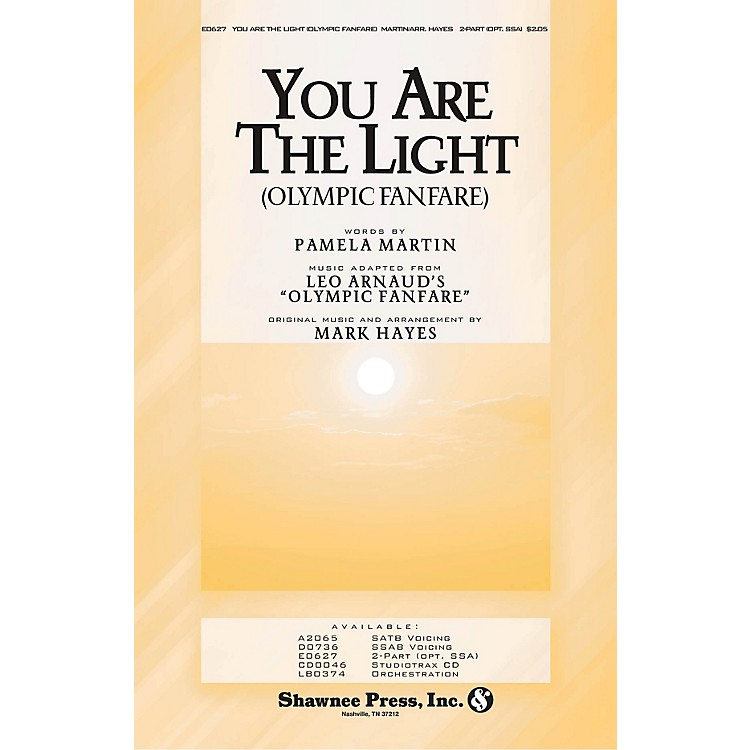 Shawnee Press You Are the Light (Olympic Fanfare) Studiotrax CD arranged by Mark Hayes