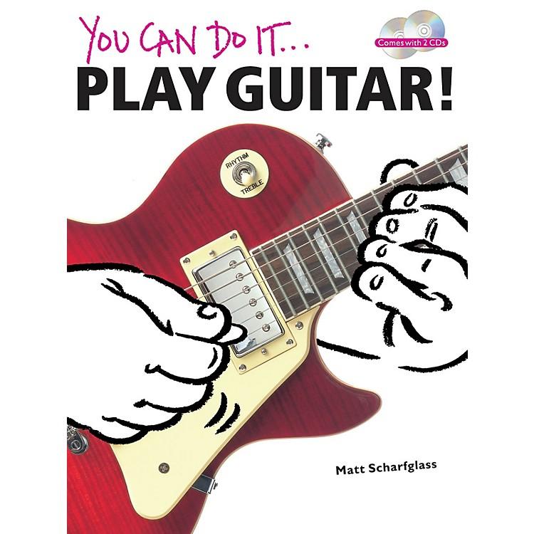 Music SalesYou Can Do It: Play Guitar! Music Sales America Series Softcover with CD Written by Matt Scharfglass