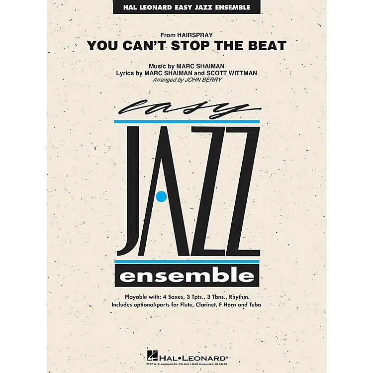Hal LeonardYou Can't Stop the Beat (from Hairspray) Jazz Band Level 2 Arranged by John Berry