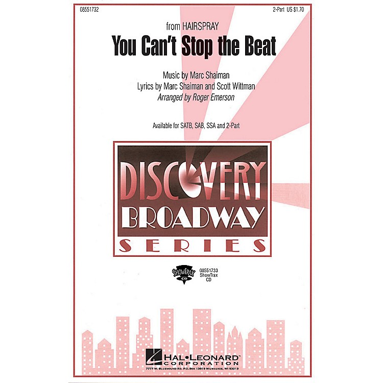 Hal LeonardYou Can't Stop the Beat (from Hairspray) ShowTrax CD Arranged by Roger Emerson