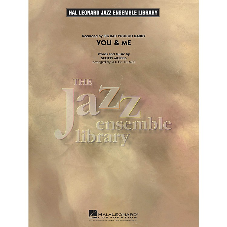 Hal Leonard You & Me Jazz Band Level 4 Arranged by Roger Holmes