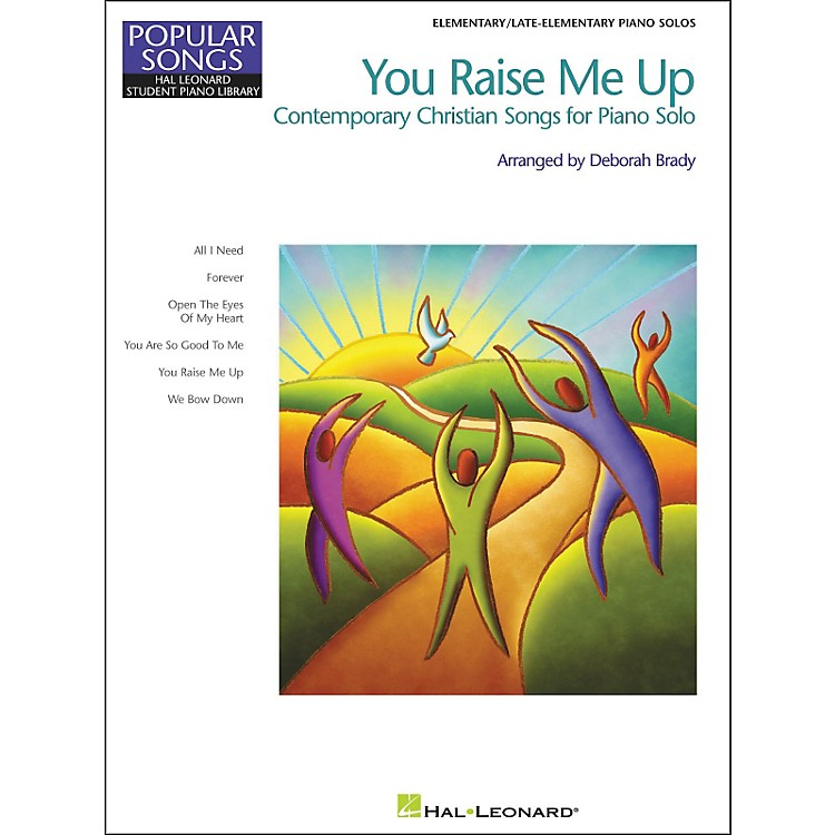 Hal Leonard You Raise Me Up Elementary/Late Elementary Piano Solos Popular Songs Hal Leonard Student Piano Library