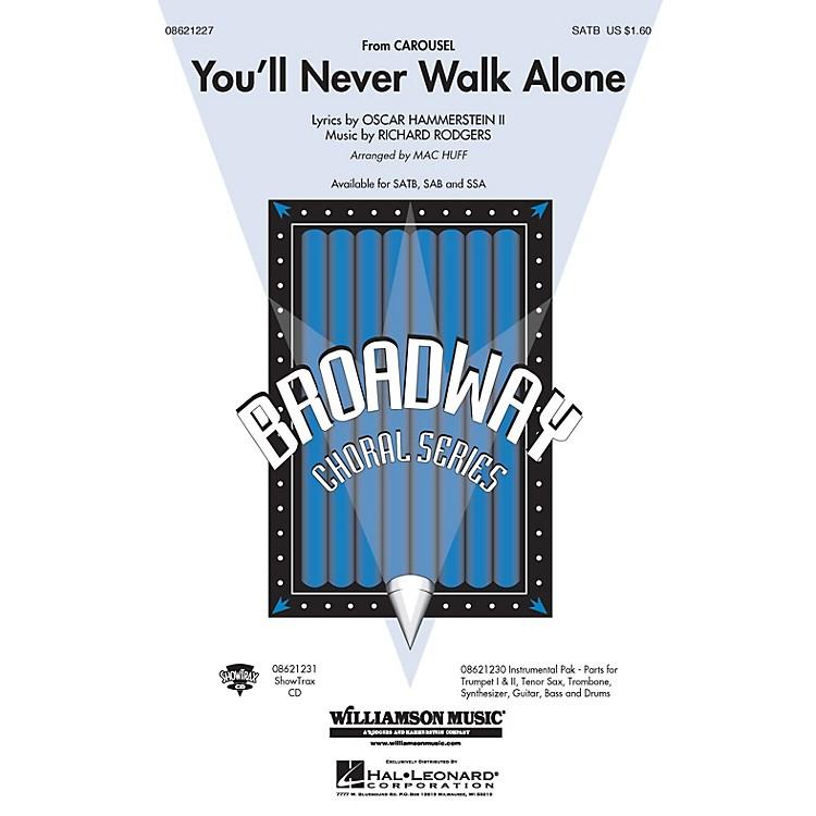 Hal LeonardYou'll Never Walk Alone (from Carousel) (SATB) SATB arranged by Mac Huff