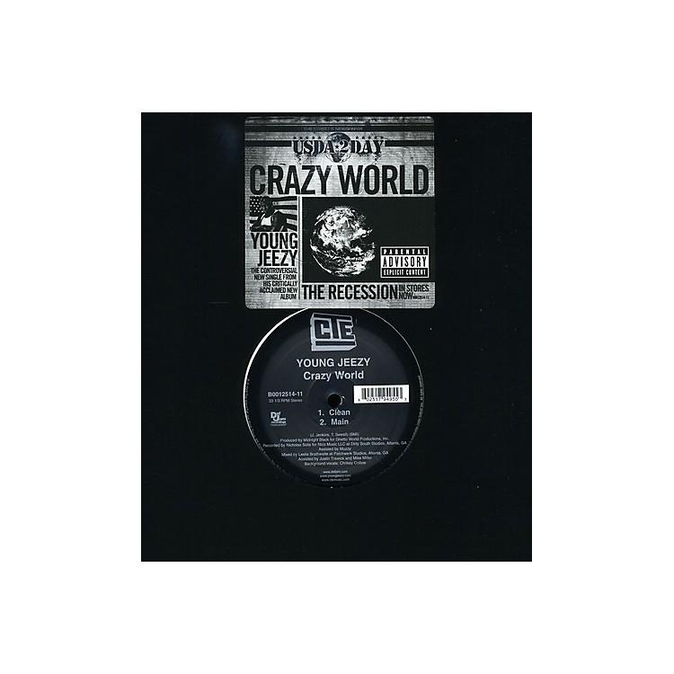 AllianceYoung Jeezy - Crazy World
