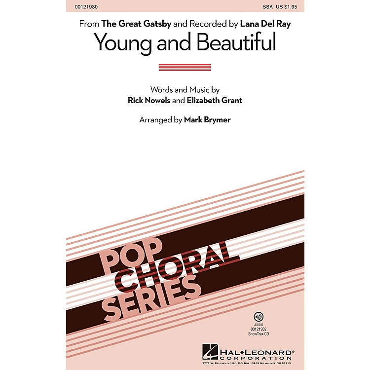 Hal Leonard Young and Beautiful SSA by Lana Del Rey arranged by Mark Brymer