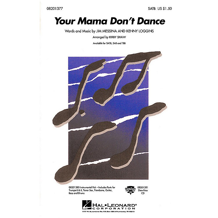 Hal Leonard Your Mama Don't Dance Combo Parts by Kenny Loggins Arranged by Kirby Shaw