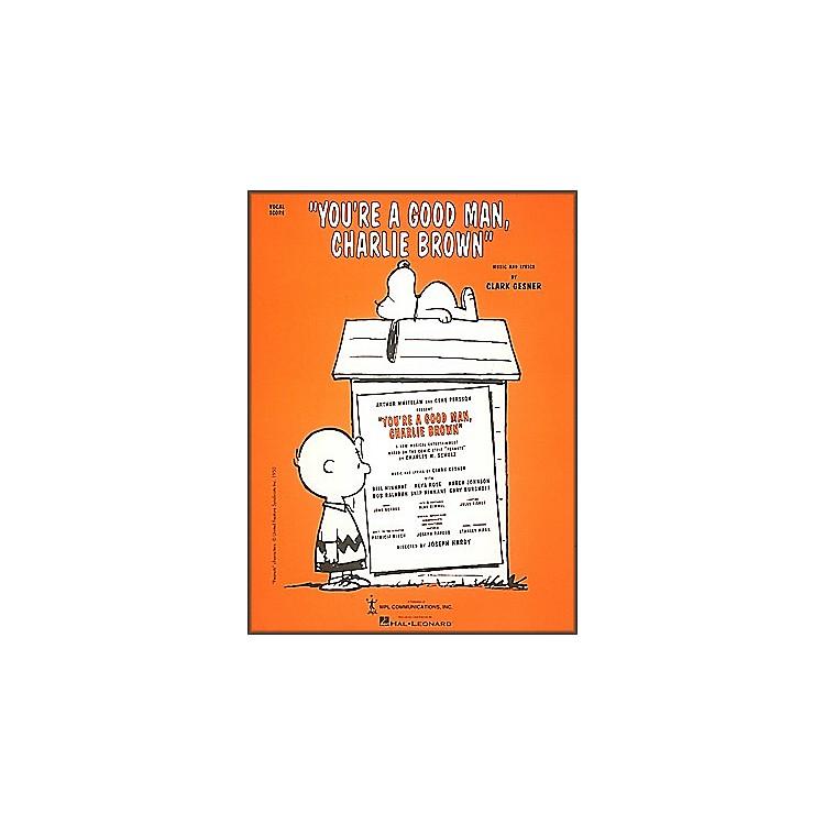 Hal LeonardYou're A Good Man Charlie Brown Vocal Score
