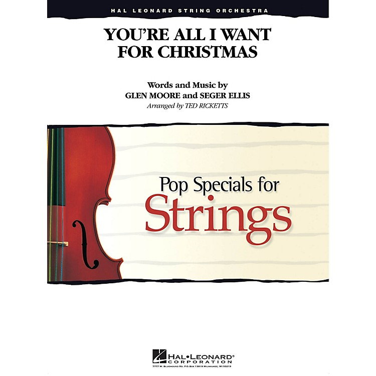 Hal LeonardYou're All I Want for Christmas Pop Specials for Strings Series Arranged by Ted Ricketts
