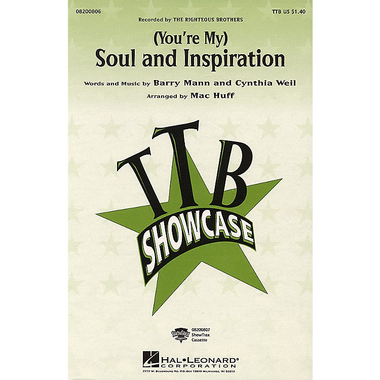 Hal Leonard(You're My) Soul and Inspiration TBB by The Righteous Brothers arranged by Mac Huff